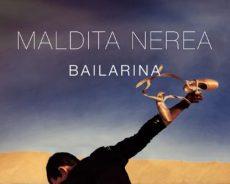 Maldita Nerea con su séptimo álbum, 'Bailarina', da un homenaje al mundo femenino
